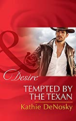 Tempted By The Texan (Mills & Boon Desire) (The Good, the Bad and the Texan, Book 6)