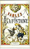 INTÉGRALE DES FABLES DE LA FONTAINE: OEUVRE INTÉGRALE  (French Edition)