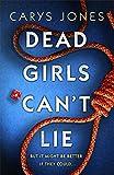 Dead Girls Can't...
