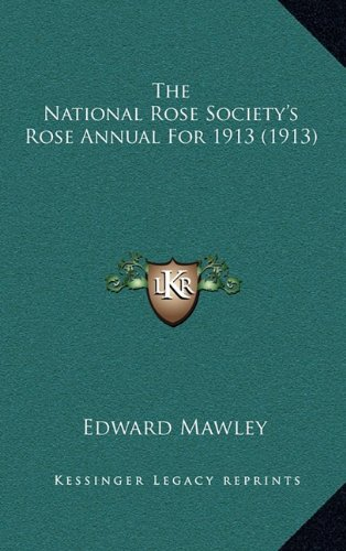 The National Rose Society's Rose Annual for 1913 (1913)