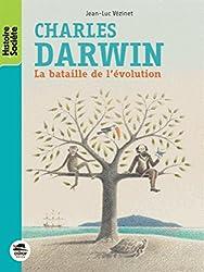 Charles Darwin - La bataille de l évolution