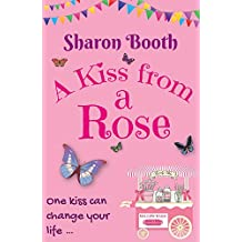 A Kiss From A Rose (A Kearton Bay Novel Book 2)