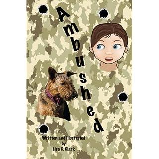 Ambushed (Radar the ADT, Band 7)
