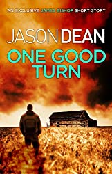 One Good Turn (A James Bishop short story) (English Edition)