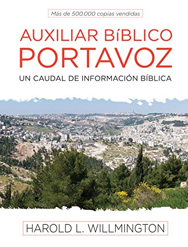 Auxiliar Bíblico Portavoz = Willmington's Guide to the Bible