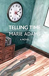 Telling Time: A Novel (The Karnac Library)