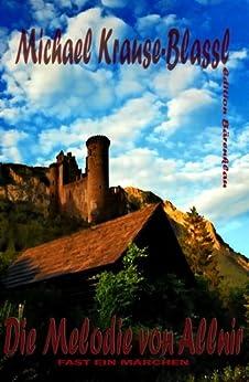 Die Melodie von Allnir (Fantasy/Märchen) (German Edition) by [Krause-Blassl, Michael]