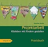 Projektarbeit: Kitaleben mit Kindern gestalten