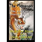 The Messenger: The story of a contract killer (Volume 1) by Nicholas Black (2012-05-11)