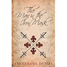 The Man in the Iron Mask by Alexandre Dumas (2015-06-22)