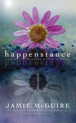 Happenstance: A Novella Series (Part One): Volume 1