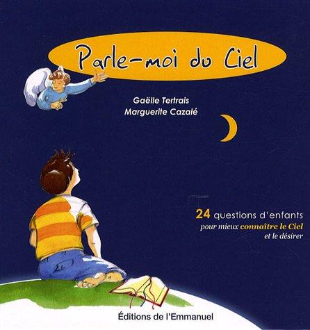 Parle-moi du Ciel par Gaëlle Tertrais, Marguerite Cazalé