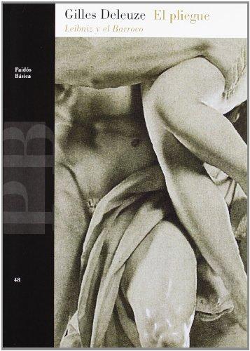 El pliegue: Leibniz y el Barroco (Básica) por Gilles Deleuze