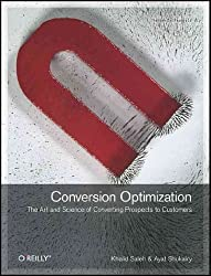 (Conversion Optimization: The Art and Science of Converting Prospects to Customers) By Saleh, Khalid (Author) Paperback on (11 , 2010)
