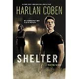 Shelter (Book One): A Mickey Bolitar Novel