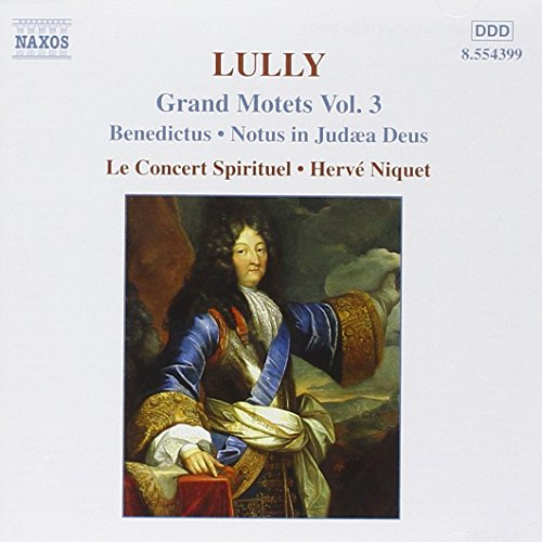Lully: Grands Motets, Vol. 3
