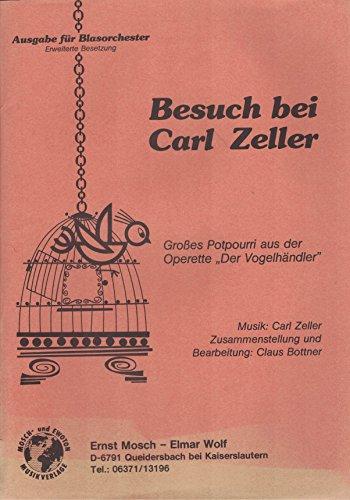Besuch bei Carl Zeller - Potpourri