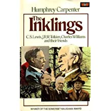 The Inklings: C.S.Lewis, J.R.R.Tolkien, Charles Williams and Their Friends by Humphrey Carpenter (1981-03-09)