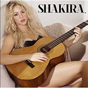 Shakira. (+3 Bonus Tracks Deluxe Edition)