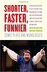 Shorter, Faster, Funnier: Comic Plays and Monologues