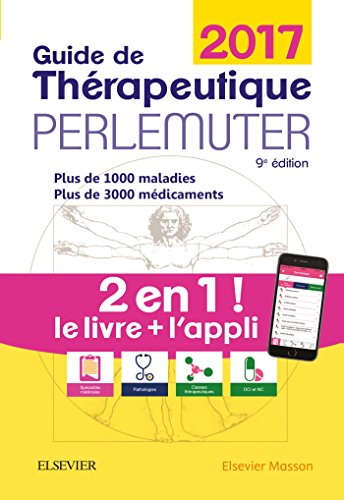 Guide de thrapeutique Perlemuter 2017 (livre + application)