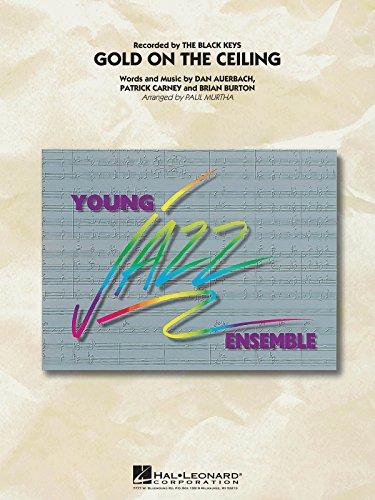 Brian Burton,Dan Auerbach,Patrick Carney-Gold on the Ceiling-Jazz Ensemble-SET (Dan Patrick Show)