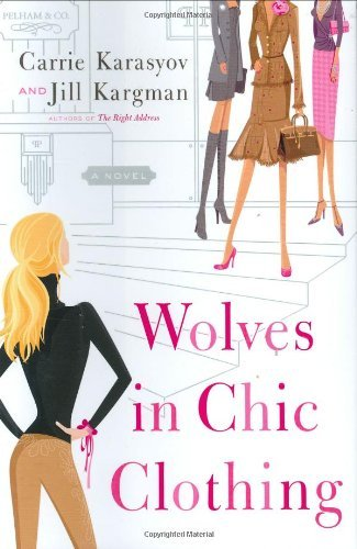 Wolves in Chic Clothing: A Novel (English Edition)