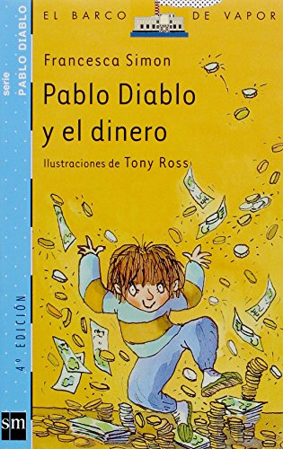 Pablo Diablo y el dinero (Barco de Vapor Azul)