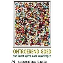 Ontroerend goed (Dutch Edition)