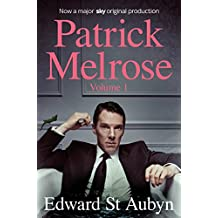 Patrick Melrose Volume 1: Never Mind, Bad News and Some Hope (Patrick Melrose Novels Vol 1)