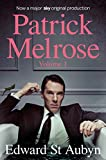 Patrick Melrose Volume 1: Never Mind, Bad News and Some Hope (Patrick Melrose Novels ...