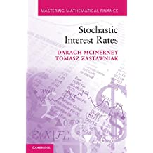 Stochastic Interest Rates (Mastering Mathematical Finance) (English Edition)
