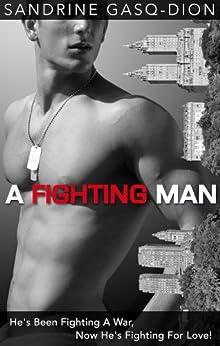A Fighting Man (Men of Manhattan Book 3) (English Edition) von [Gasq-Dion, Sandrine]