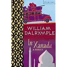 In Xanadu by William Dalrymple (1999-08-01)