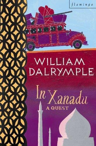 In Xanadu by William Dalrymple (1999-12-23)