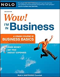 Wow! I'm in Business: A Crash Course in Business Basics by Richard Stim Attorney (2008-08-10)