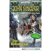 John Sinclair - Folge 2000: Das Höllenkreuz