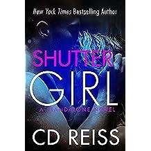 Shuttergirl: (A Standalone Second Chance Romance) (English Edition)