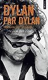 Dylan par Dylan - Interviews 1962-2004 par Dylan