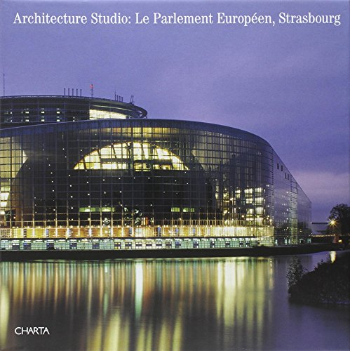 Architecture Studio: Le Parlement Europeen, Strasbourg par Carola Von Betrunk