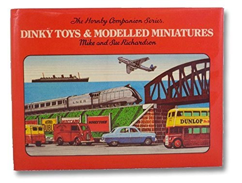 Dinky Toys and modelled miniatures by Mike Richardson (1981-08-02)