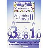 Refuerzo Matemáticas ESO Aritmética y álgebra II: 2 (Castellano - Material Complementario - Refuerzo Matemáticas Eso)