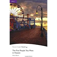 Five People You Meet in Heave (Pearson English Graded Readers)