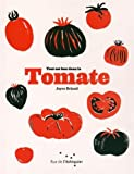 Tout est bon dans la tomate