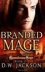 Branded Mage: Volume 2 (Reawakening Saga) by D.W. Jackson (2013-03-24)