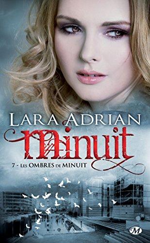 Les Ombres de minuit: Minuit, T7 (Bit-Lit) (French Edition)