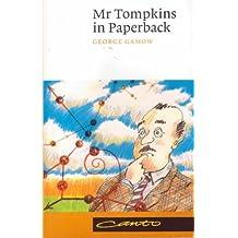 Mr Tompkins in Paperback comprising 'Mr Tompkins in Wonderland' and 'Mr Tompkins Explores the Atom'