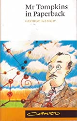 Mr Tompkins in Paperback comprising 'Mr Tompkins in Wonderland' and 'Mr Tompkins Explores the Atom'