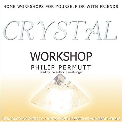 Crystal Workshop  Audiolibri