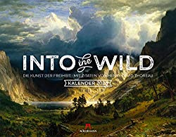 Into the Wild 2020 - Mit Zitaten von Henry David Thoreau - Wandkalender im Querformat (54x42 cm) - Abenteuer-Kunstkalender (Romantik / Landschaftsmalerei)